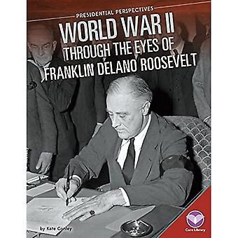 Andra världskriget genom ögonen på Franklin Delano Roosevelt (presidentens perspektiv)