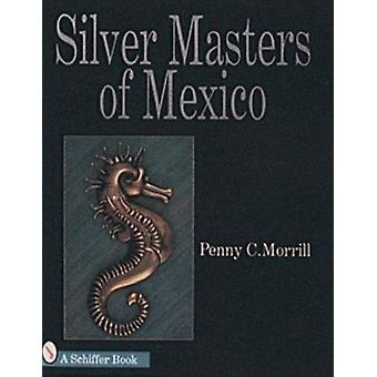 Silver Masters of Mexico - Hector Aguilar and the Taller Borda by Penn