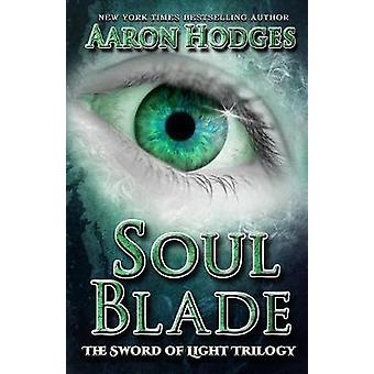 Soul Blade by Hodges & Aaron