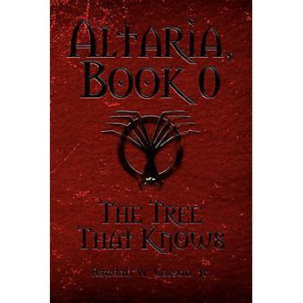 Altaria Kirja 0 Puu, joka tietää Carson & Randall W. Jr.