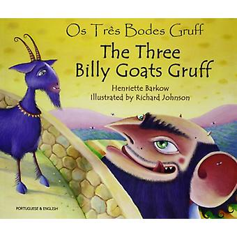 The Three Billy Goats Gruff in Portuguese & English by Henriette