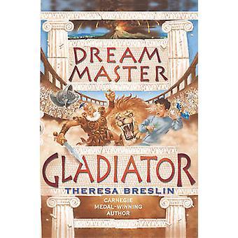 Dream Master - Gladiator door Theresa Breslin - 9780440865018 Boek