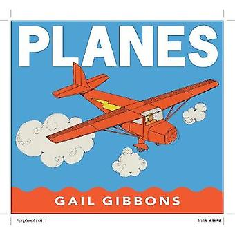 Planes by Gail Gibbons - 9780823441549 Book