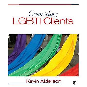 Counseling LGBTI Clients par Kevin G. Alderson - 9781412987189 Livre