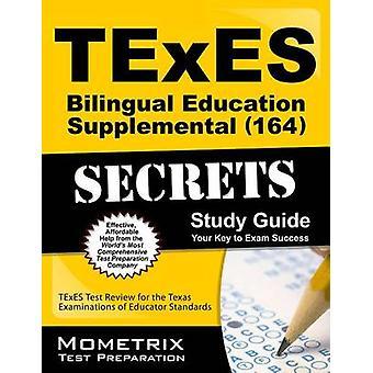 TExES (164) Bilingual Education Supplemental Exam Secrets Study Guide