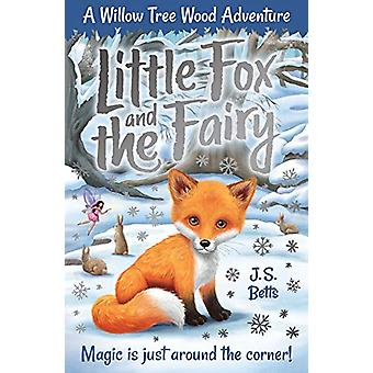 Willow Tree Wood Book 1 - Little Fox and the Fairy by J. S. Betts - 9