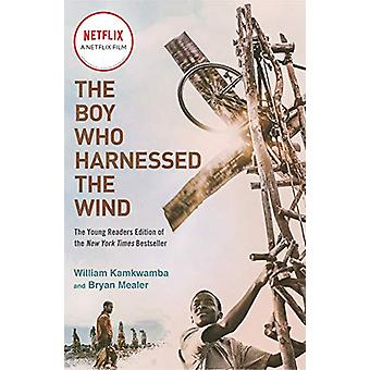 The Boy Who Harnessed the Wind by Bryan Mealer - 9781984816122 Book
