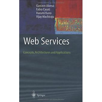 Web Services - Concepts - Architectures and Applications by Gustavo Al