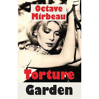 T Torture Garden by Octave Mirbeau - 9781912868056 Book