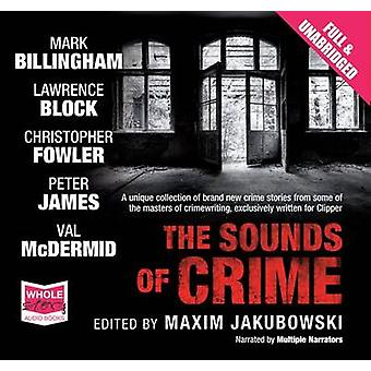 The Sounds of Crime by Mark Billingham & Peter James & Val McDermid & Edited by Maxim Jacubowski