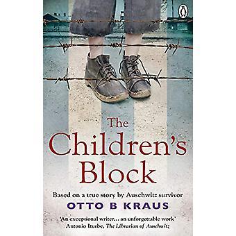 The Children's Block - Based on a true story by an Auschwitz survivor