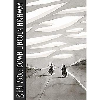 750cc Down Lincoln Highway by Bernard Chambaz - 9781681122458 Book