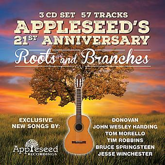 Appleseed's 21st Anniversary: Roots and Branches - Appleseed's 21st Anniversary: Roots and Branches [CD] USA import