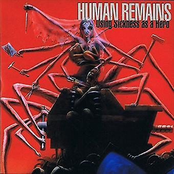 Human Remains - Using Sickness as a Hero [Vinyl] USA import