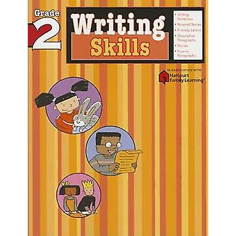 Writing Skills Grade 2 Flash Kids Harcourt Family Learning by Edited by Flash Kids Editors