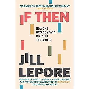 If Then by Lepore & Jill