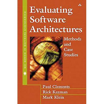 Evaluating Software Architectures by Clements & PaulPeter GordonKazman & RickKlein & Mark