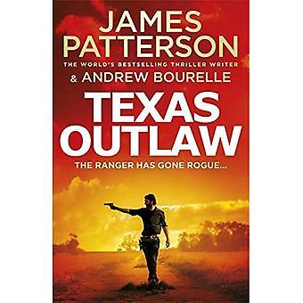 Texas Outlaw: O Ranger foi desonesto... (Série Texas Ranger)