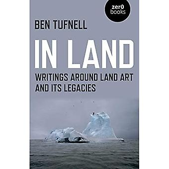 In Land: Writings around Land Art and its Legacies