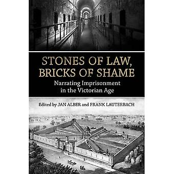 Stones of Law, Bricks of Shame: Narrating Imprisonment in the Victorian Age