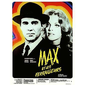 Max et Les Ferrailleurs vasemmalta Ranskan juliste Art Michel Piccoli Romy Schneider 1971 elokuva juliste Masterprint