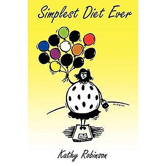 Eenvoudigste dieet ooit door Kathy Robinson - 9780955978104 Boek