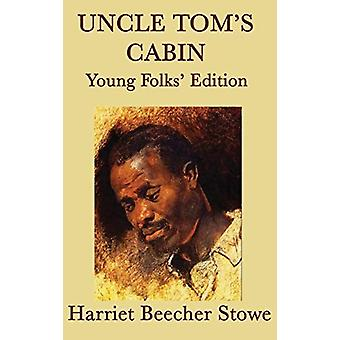 Uncle Tom's Cabin - Young Folks' Edition by Harriet Beecher Stowe - 9
