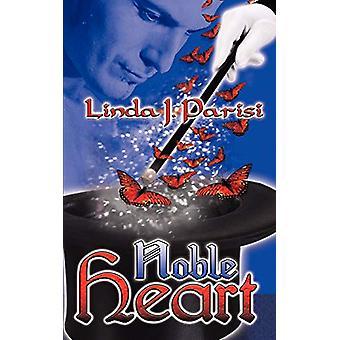 Noble Heart by Linda J Parisi - 9781601547347 Book