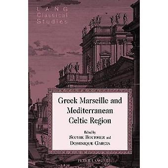 Marsiglia greca e regione celtica mediterranea