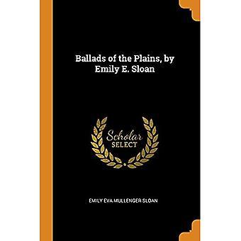 Baladas das Planícies, por Emily E. Sloan