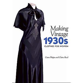 Faire des vêtements Vintage des années 1930 pour les femmes