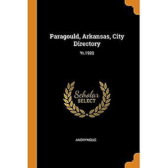Paragould, Arkansas, City Directory: Yr.1920