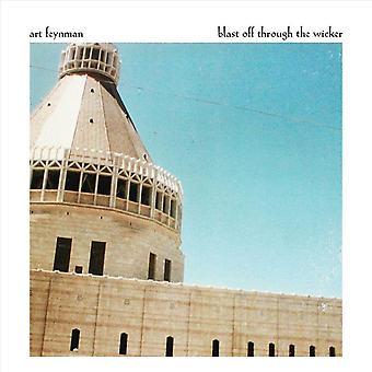 Art Feynman - Blast Off Through The Wicker CD