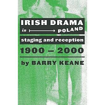 Irish Drama in Poland Staging and Reception 19002000