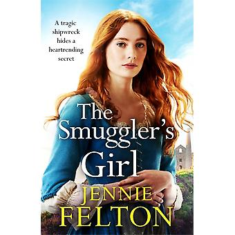 The Smugglers Girl by Jennie Felton
