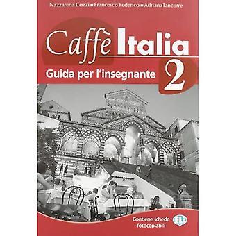 Caffe Italia: Guida dell'insegnante 2