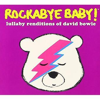 Rockabye Baby - Rockabye Baby: Lullabye Renditions of David Bowie [CD] USA import
