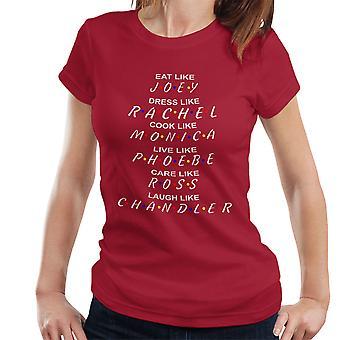 Be Like Friends Women's T-Shirt
