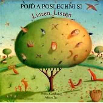 Listen Listen in Czech and English by Phillis Gershator & Illustrated by Alison Jay