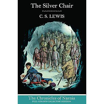 The Silver Chair by C. S. Lewis - Pauline Baynes - 9780007588572 Book