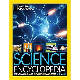 Science Encyclopedia - Atom Smashing - Food Chemistry - Animals - Spac