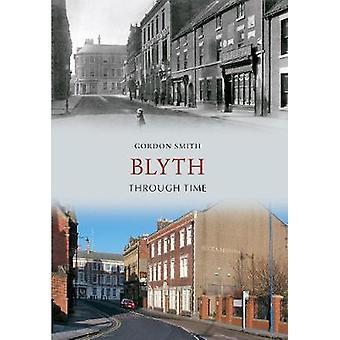 Blyth Zeitreise von Gordon Smith - 9781445608525 Buch