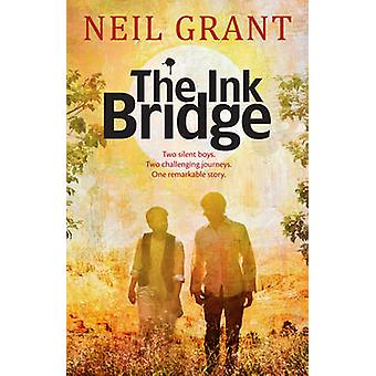 The Ink Bridge by Neil Grant - 9781742376691 Book