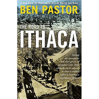 The Road to Ithaca by Ben Pastor - 9781908524805 Book