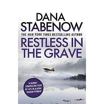 Inquieto no túmulo por Dana Stabenow - livro 9781908800800