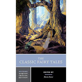 The Classic Fairy Tales by Maria Tatar - 9780393602975 Book
