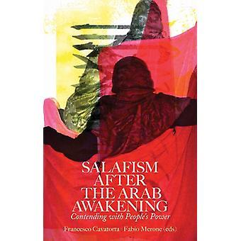 Salafism After the Arab Awakening by Francesco Cavatorta - Fabio Mero