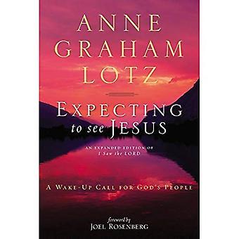 Verwacht te zien Jezus: een Wake-up Call voor Gods volk