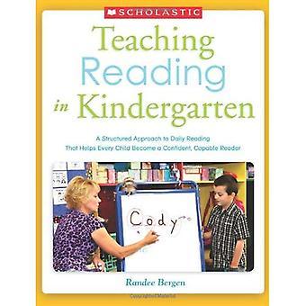 Undervisning läsning i förskolan: ett strukturerat förhållningssätt till dagliga läsning som hjälper alla barn bli en säker...