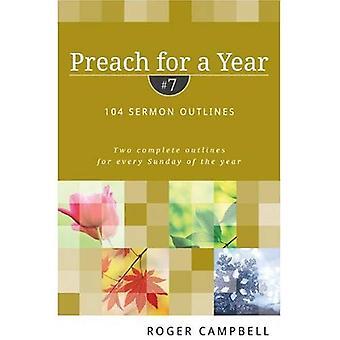 Preken voor een jaar #7: 104 preek contouren